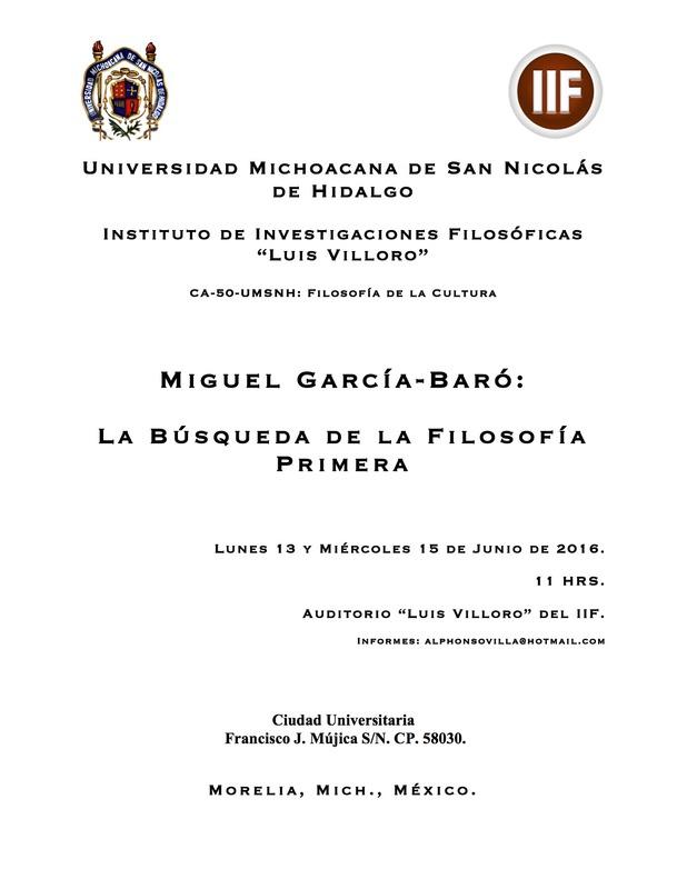"""Conferencia """"La búsqueda de la Filosofía Primera"""" por Miguel García-Baró en el Instituto Luis Villoro – Morelia, Mich., México"""